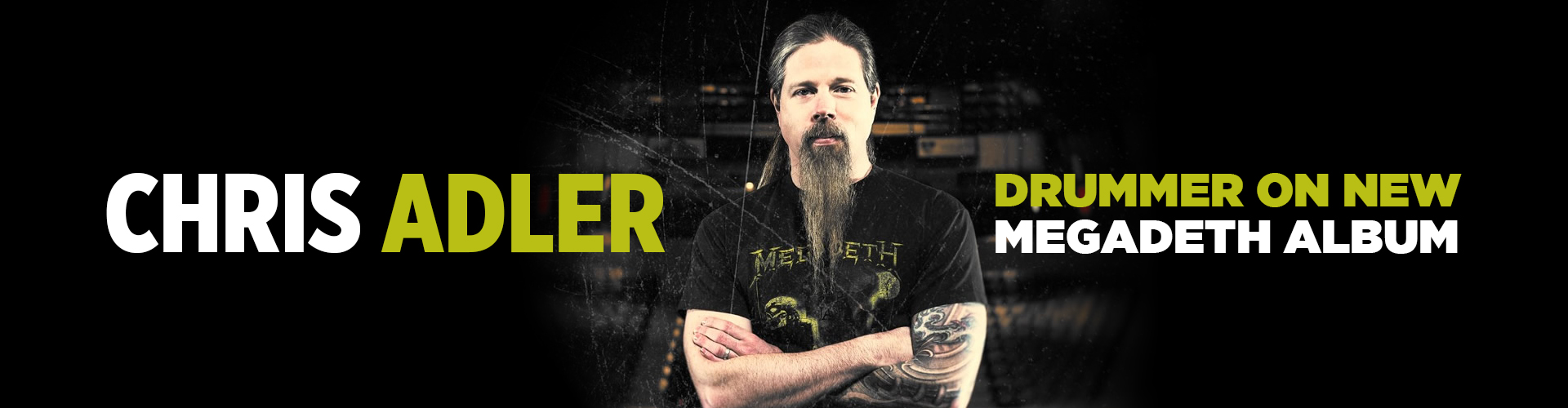 Chris Adler MEGADETH